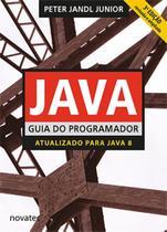 Java Guia do Programador - 3ª Edição - Novatec Editora