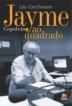 Jayme copstein ao quadrado - Besourobox