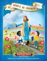 Jesus e As Crianças - Vol. 1 - Intelitera