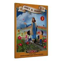 Jesus e as Crianças - Vol. 3 - Intelítera