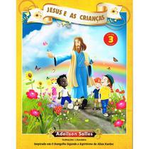Jesus e as Crianças - Vol. 3 - Intelitera
