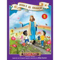 Jesus e as Crianças - Vol. 5 - Intelítera -