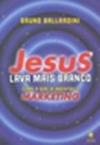 Jesus lava mais branco - como a igreja invento o marketing - Gry - gryphus -