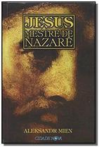 Jesus mestre de nazare - Cidade nova -