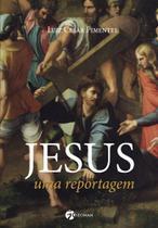 Jesus - uma Reportagem -