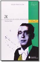 Jk   a saga de um heroi brasileiro   toque de letr - Lazuli editora