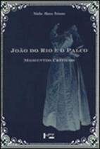 Joao do rio e o palco - vol. 2 - momentos criticos - Edusp