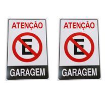 Jogo com 2 Placas Grandes Proibido Estacionar -  Atenção  Garagem - Indicativa Sinalização feita em PVC Resistente - 30cmx20cm - Gama