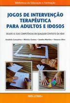 Jogos de Intervenção Terapêutica Para Adultos e Idosos. Desafie As Suas Competências - Papa-Letras