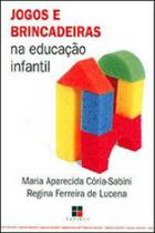 Jogos e brincadeiras na educaçao infantil - Papirus