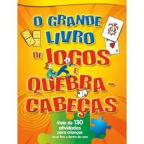 Jogos E Quebra-Cabeças - O Grande Livro De Atividades - Pé Da Letra -
