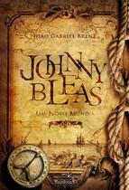 Johnny Bleas - Um Novo Mundo - Pandorga