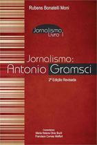 Jornalismo - antonio gramsci - Scortecci Editora