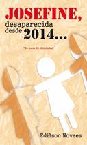 Josefine, desaparecida desde 2014... - Scortecci _ Editora -