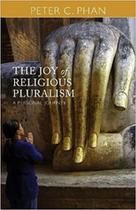 Joy of religious pluralism, the - Orbis Books