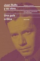 Juan rulfo y su obra: una guía crítica - Zamboni