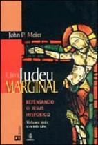 Judeu marginal, um - repensando o jesus historico - vol.2 - livro 1 - Imago -