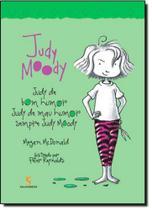 Judy Moody: Judy de Bom Humor, Judy de Mal Humor Sempre Judy Moody - Salamandra - Moderna -