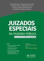 Juizados Especiais da Fazenda Pública - Lei 12.153 Comentada (2019) - Juspodivm -