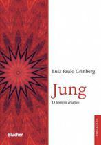Jung: O Homem Criativo - Blucher