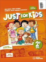 Just For Kids - 2º Ano + CD - 2ª Ed. 2013 - Positivo editora -