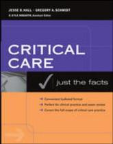 Just the facts in critical care medicine - Mhp - Mcgraw Hill Professional -