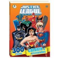 Justice League - Colorir E Atividades - Todolivro - Todolivro ltda