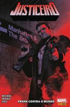 Justiceiro - Volume 1 - Frank contra o Mundo - Marvel -
