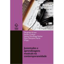 Juventudes e aprendizagens musicais na contemporaneidade - Unesp -