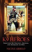 K9 Heroes - Outskirts Press -