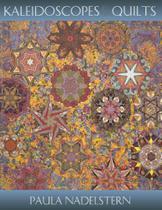 Kaleidoscopes & Quilts - Print on Demand Edition - C&T Publishing, Inc. -