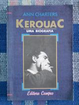 Kerouac - uma Biografia - Ann Charters - Campus
