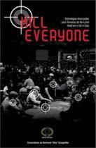 Kill everyone - Raise -