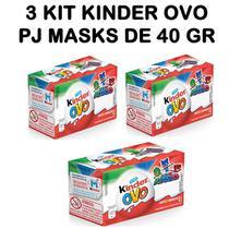 Kinder Ovo PJ MASKS  Kit Com 3 Unidades de 40g -
