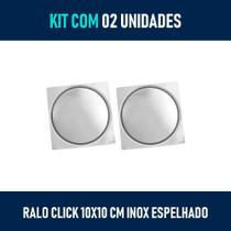Kit 02 - Ralo Click Inteligente 10x10 cm (Inox Espelhado) - Bela Metais