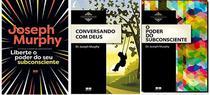 Kit 3 Livros Joseph Murphy Poder Do Seu Subconsciente liberte o poder conversando com DEUS - Bestseller