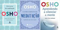 KIT 3 LIVROS OSHO Um curso de meditação + O livro completo da meditação + Aprendendo a silenciar a mente - Sextante
