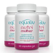 Kit 3 Nutri Mulher Polivitamínico de A a Z Equaliv 90 cápsulas gel -