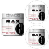 Kit 3x Creatina - 300g - Max Titanium -