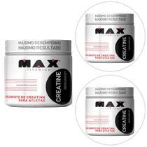 Kit 3x Creatine Titanium 300 g - Max Titanium -