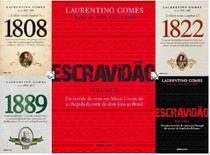 Kit 5 LIVROS LAURENTINO GOMES1808 + 1822 + 1889 Escravidao 1 E 2 -
