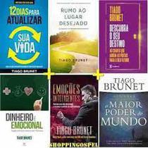 Kit 6 Livros Tiago Brunet  - Dinheiro É Emocional E Mais - Vida