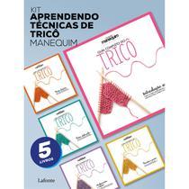 Kit Aprendendo técnicas de Tricô - Manequim - Lafonte