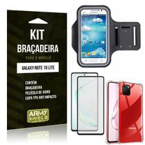 Kit Braçadeira Galaxy Note 10 Lite + Capinha Anti Impacto + Película de Vidro 3D - Armyshield -