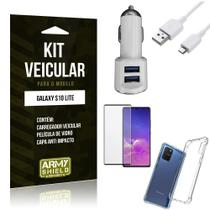 Kit Carregador Veicular Tipo C Galaxy S10 Lite + Capa Anti Impacto + Película Vidro 3D - Armyshield -