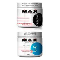 Kit Creatina 300g + L-Glutamina 300g Max Titanium -