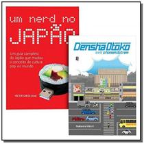 Kit - densha otoko e um nerd no japao - Jbc