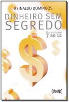 Kit Dinheiro Sem Segredo - Box 7 Ao 12 - Dsop educacao financeira