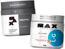 Kit Glutamina 300g + Creatina 300g - Max Titanium -