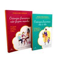 Kit Livros Crianças Francesas 2 Volumes  Pamela Druckerman - Fontanar -